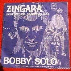 Discos de vinilo: BOBBY SOLO (SINGLE 1969) XIX FESTIVAL SANREMO 1969 - ZINGARA - PICCOLA RAGAZZA TRISTE. Lote 217457023
