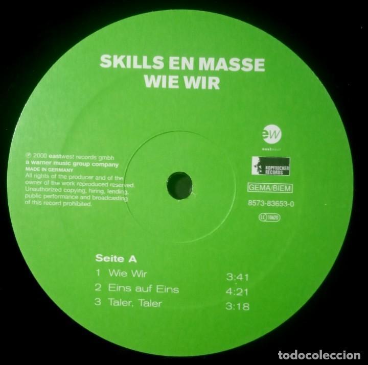 Discos de vinilo: SKILLS EN MASSE - wie wir - EP 12 33 ALEMAN 2000 - EASTWEST - Foto 3 - 217459910