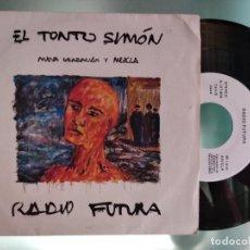Dischi in vinile: RADIO FUTURA EL TONTO SIMON / EL VIENTO DE AFRICA PROMO 1985 SANTIAGO AUSERON. Lote 217469996