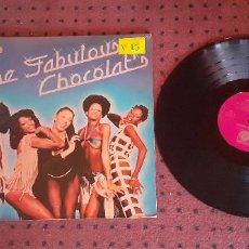 Discos de vinilo: CHOCOLAT´S - THE FABULOUS CHOCOLAT´S - SPAIN - NOVOLA - GATEFOLD - L -. Lote 245168325