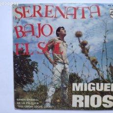 Discos de vinilo: MIGUEL RIOS - SERENATA BAJO EL SOL. Lote 217504507
