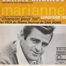Discos de vinilo: SERGIO ENDRIGO MARIANNE CHANSON POUR TOI SANREMO EUROVISION 1968 LABEL FONTANA SERIE PARADE. Lote 217506966