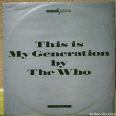 Discos de vinilo: THE WHO - THIS IS MY GENERATION BY THE WHO MX POLYDOR 1988. Lote 217568428