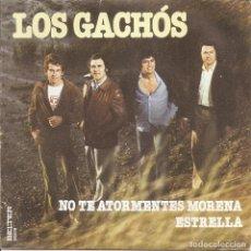 Disques de vinyle: LOS GACHOS - NO TE ATORMENTES MORENA / ESTRELLA (SINGLE ESPAÑOL, BELTER 1979). Lote 217602903