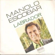 Dischi in vinile: MANOLO ESCOBAR - LABRADOR / AY, MARINERO (SINGLE ESPAÑOL, BELTER 1978). Lote 217605952