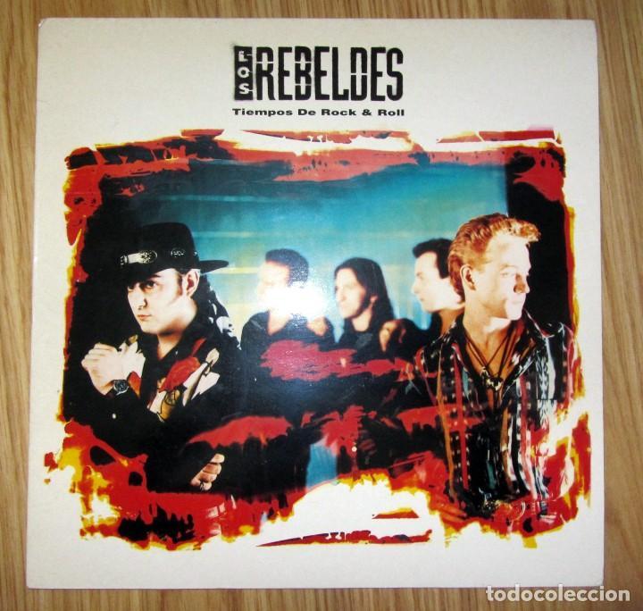 LOS REBELDES - TIEMPOS DE ROCK & ROLL - LP -EPIC 1991 SPAIN EPC469242 1 JAIME STINUS SEGARRA NEL.LO (Música - Discos - LP Vinilo - Grupos Españoles de los 90 a la actualidad)