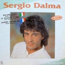 Discos de vinilo: SERGIO DALMA – BALLARE STRETTI - MAXI-SINGLE HORUS ?SPAIN 1991. Lote 217608598