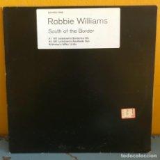 Discos de vinilo: ROBBIE WILLIAMS SOUTH OF THE BORDER. Lote 217622272