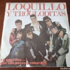 Discos de vinil: LP LOQUILLO Y TROGLODITAS ¡A POR ELLOS...! QUE SON POCOS Y COBARDES 1989 HISPAVOX VINILO COMPLETO. Lote 217628092