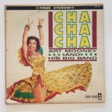 Discos de vinilo: ART MOONEY AND HIS BIG BAND – CHA CHA CHA USA 1959 CORONET RECORDS. Lote 217639701