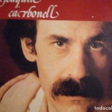 Discos de vinil: JOAQUIN CARBONELL-SEMILLAS-LP FIRMADO. Lote 217641227