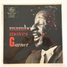 Discos de vinilo: ERROLL GARNER – MAMBO MOVES GARNER UK MERCURY. Lote 217641872