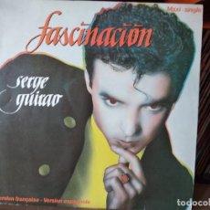 Discos de vinilo: SERGE GUIRAO- MAXI.SINGLE DE VINILO-TITULO FASCINACION-2 TEMAS 1 EN ESPAÑOL Y 1 EN FRANCE. Lote 217642105