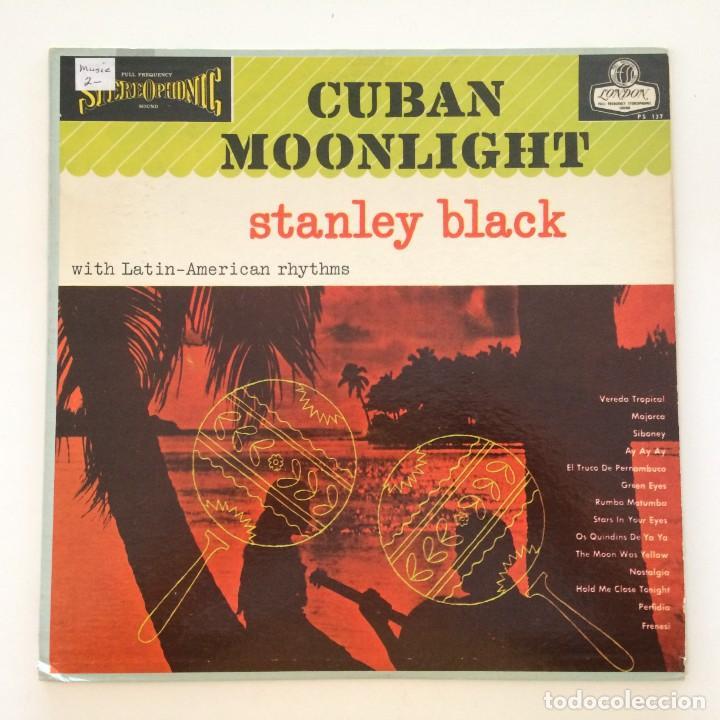 STANLEY BLACK – CUBAN MOONLIGHT USA LONDON RECORDS (Música - Discos - LP Vinilo - Grupos y Solistas de latinoamérica)