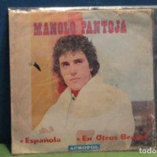 """Discos de vinilo: SINGLE """"ESPAÑOLA"""" DE MANOLO PANTOJA. Lote 217644377"""
