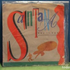 "Discos de vinilo: SINGLE ""SAY IT AGAIN"" DE SANTANA. Lote 217644665"