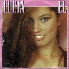 "Discos de vinilo: ESPAÑA 82. LUCÍA - ""EL"" (FESTIVAL DE EUROVISIÓN). Lote 217652896"
