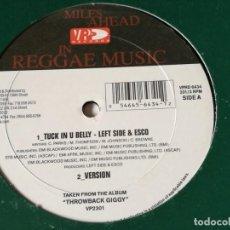 Discos de vinilo: LEFT SIDE & ESCO / BUJU BANTON - TUCK IN U BELLY / ME TOO BAD. Lote 217656378