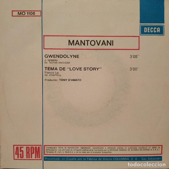 Discos de vinilo: MANTOVANI - GWENDOLYNE / TEMA DE LOVE STORY - SINGLE DECCA DEL AÑO 1971 EN EXCELENTE ESTADO - Foto 2 - 217658947