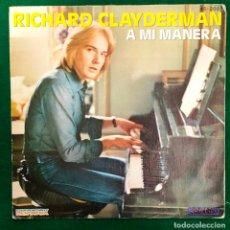 Disques de vinyle: RICHARD CLAYDERMAN - A MI MANERA / SINGLE DE 1981 RF-4493. Lote 217675392
