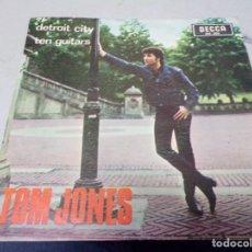 Discos de vinilo: TOM JONES - DETREOIT CITY , TEN GUITARS. Lote 217685875
