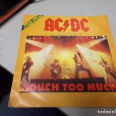 Discos de vinilo: AC DC - TOUCH TOO MUCH. Lote 217686718