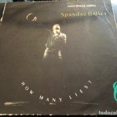 Discos de vinilo: SPANDAU BALLET – HOW MANY LIES ? 1987. Lote 217696102