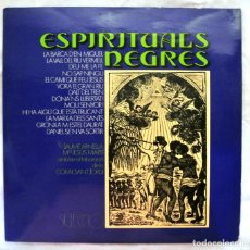 Discos de vinilo: ESPIRITUALS NEGRES (LP) 1977 - JAUME ARNELLA, M. JESÚS MARTÍ, CORAL SANT JORDI - CANÇÓ CATALANA. Lote 217698451