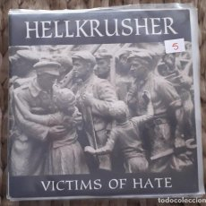 Discos de vinilo: EP HELLKRUSHER: VICTIMS OF HATE. Lote 217709630