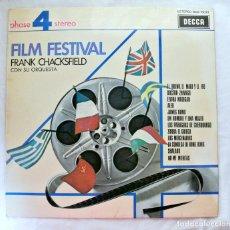 Discos de vinilo: FRANCK CHACKSFIELD CON SU ORQUESTA, FILM FESTIVAL, DISCO VINILO LP, DECCA , 1975. Lote 217711777