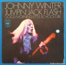 Discos de vinilo: SINGLE / JOHNNY WINTER – JUMPIN´JACK FLASH, CBS – 7227, 1971. Lote 217725820