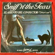 Discos de vinilo: SNIFF 'N' THE TEARS (SINGLE 1978) EL ASIENTO DEL CONDUCTOR (DRIVER'S SEAT) - CANTA (SING). Lote 217730358