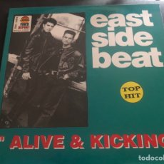 Discos de vinilo: EAST SIDE BEAT ?– ALIVE & KICKING 1992. Lote 217736180