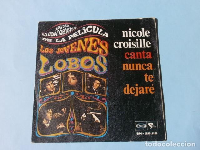 Discos de vinilo: LOS JOVENES LOBOS (SINGLE BSO 1968) NICOLE CROISILLE CANTA NUNCA TE DEJARE - ILL NEVER LEAVE YOU - Foto 2 - 217736498