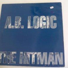 Disques de vinyle: A.B. LOGIC. THE HITMAN. Lote 217746916