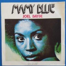 Dischi in vinile: SINGLE / JOEL DAYDE ?– MAMMY BLUE, RIVIERA ?– SN-20.587, 1971. Lote 217757728