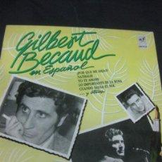Discos de vinilo: GILBERT BECAUD EN ESPAÑOL. LP EMI 1987.. Lote 217763277