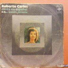 Disques de vinyle: SINGLE. ROBERTO CARLOS CANTA EN ESPAÑOL. ANA/AMADA AMANTE. CBS. Lote 217765987