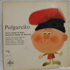 Discos de vinilo: PULGARCITO. SINGLE. TEATRO INVISIBLE DE RADIO NACIONAL DE ESPAÑA, DE BARCELONA. DIRECTOR: JOSE LOAQU. Lote 217766235