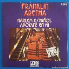 Discos de vinilo: SINGLE / ARETHA FRANKLIN – HARLEM ESPAÑOL, ATLANTIC – H-745, HISPAVOX, 1971. Lote 217766500