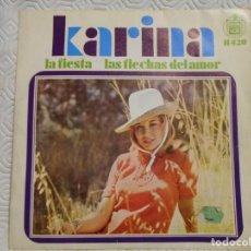 Discos de vinilo: KARINA. SINGLE CON 2 CANCIONES: LA FIESTA / LAS FLECHAS DEL AMOR.. Lote 217766583