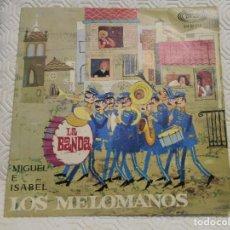 Discos de vinilo: LOS MELOMANOS. SINGLE CON 2 CANCIONES: LA BANDA / MIGUEL E ISABEL. SONO PLAY 1967.. Lote 217767497