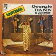 Disques de vinyle: SINGLE. SANTIAGO. GEORGIE DANN. EL GRAN MANITÚ. DISCOPHON. Lote 217770992
