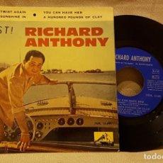 Discos de vinilo: RICHARD ANTHONY - TWIST - LET´S TWIST AGAIN - LET THE SUNSHINE IN. Lote 217776367