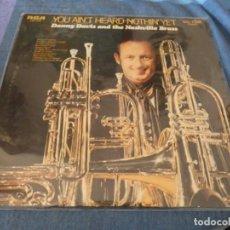Discos de vinilo: BOXX7375 LP USA 70S CORRECTISMO DANNY DAVIS AND THE NASHVILLE BRASS YOU HAVENT HEARD...BUEN ESTADO. Lote 217815388
