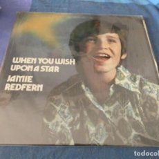 Discos de vinilo: BOXX7375 LP DEL HORRIBLE NIÑO JAMIE REDFERN WHEN YOU WISH UPON... USA 1971 , VOCAL, ESTADO DECENTE. Lote 217816197