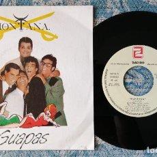 Discos de vinilo: SINGLE PROMOCIONAL MONTANA - GUAPAS. Lote 217830205