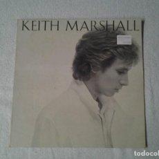 Discos de vinilo: KEITH MARSHALL -KEITH MARSHALL- LP MOVIEPLAY 1982 ED. ESPAÑOLA 17.3325/2 BUENAS CONDICIONES. Lote 217830426