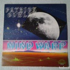 Discos de vinilo: PATRICK COWLEY -MIND WARP- LP HISPAVOX 1982 ED. ESPAÑOLA S 90.702 MUY BUENAS CONDICIONES.. Lote 217831077