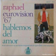 Discos de vinilo: RAPHAEL. HABLEMOS DEL AMOR. EUROVISION 67. EP ESPAÑA. Lote 217836935